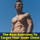 Targeting inner chest muscles results
