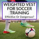 Weighted Vest For Soccer Training