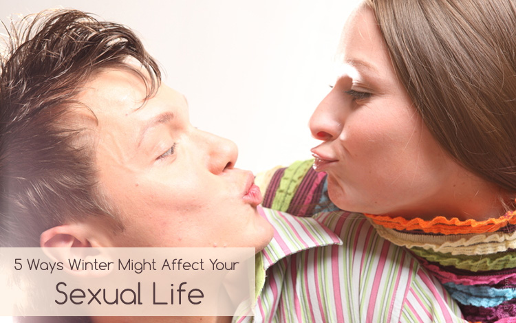 5 ways this winter might affect your sexual life