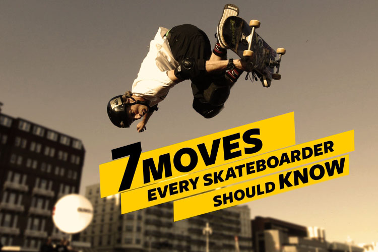 7 moves skateboarder should know
