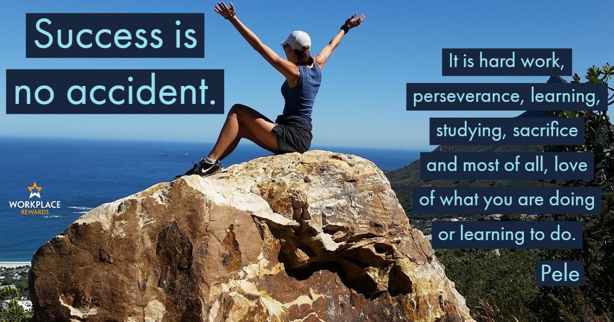 motivational quote - success is not accident. Pele