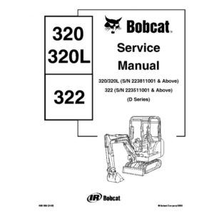 Bobcat 320 322 Excavator Workshop Service Repair Manual