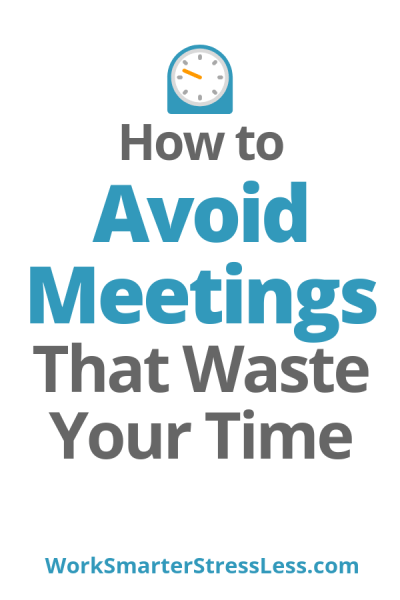 how to avoid meetings that waste your time