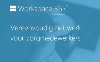 Workspace 365 als zorgwerkplek