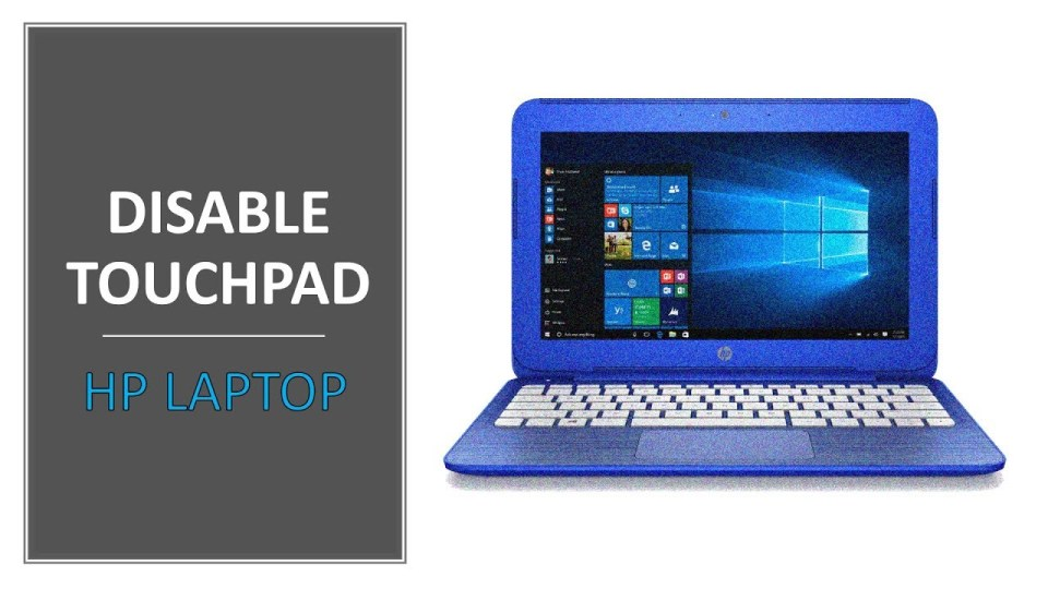 How to Disable Touchpad on HP Laptop (Windows 10)