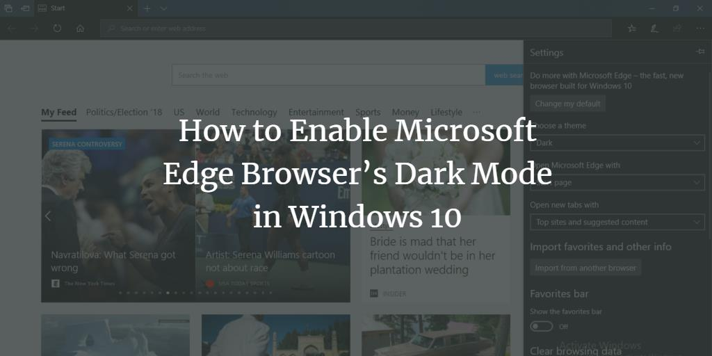 How to Enable Dark Mode in Microsoft Edge on Windows 10