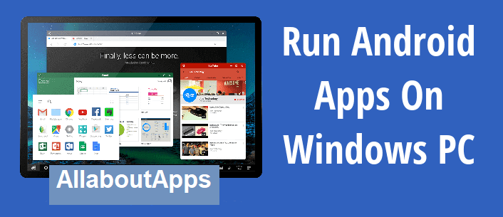 How to Use Android Apps on Windows 10 PC