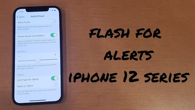 How to Enable LED Flash for Alerts on iPhone 12 And 12 Pro