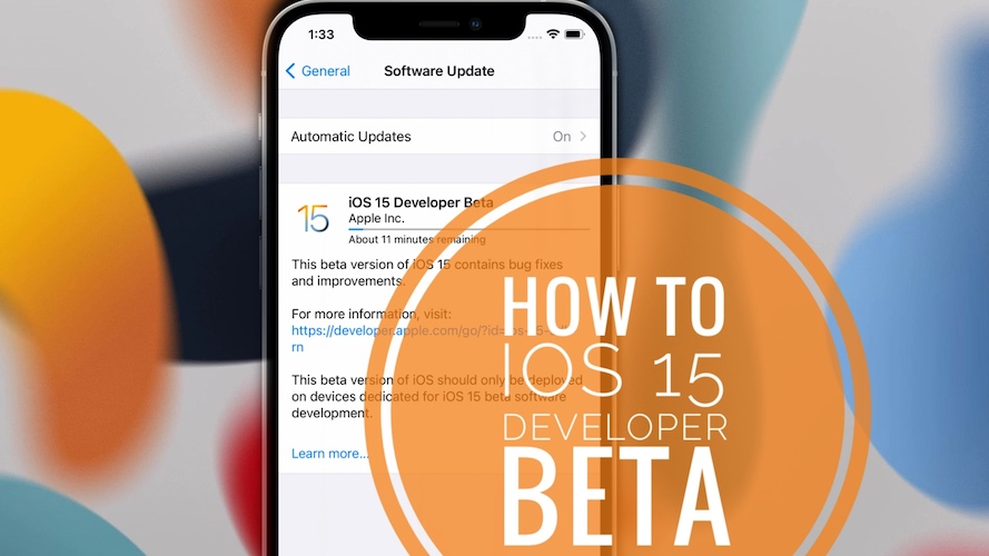 How to Download iOS 15 Developer Beta on iPhone