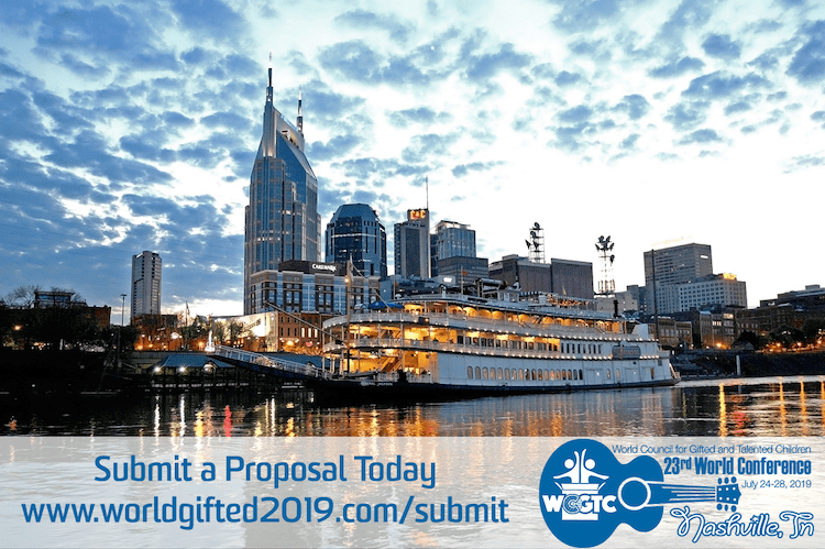 Submit a Proposal for the 2019 World Council for Gifted and Talented Children World Conference