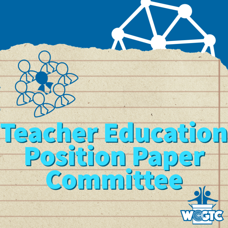 World Council for Gifted and Talented Children Teacher Education Position Paper Committee