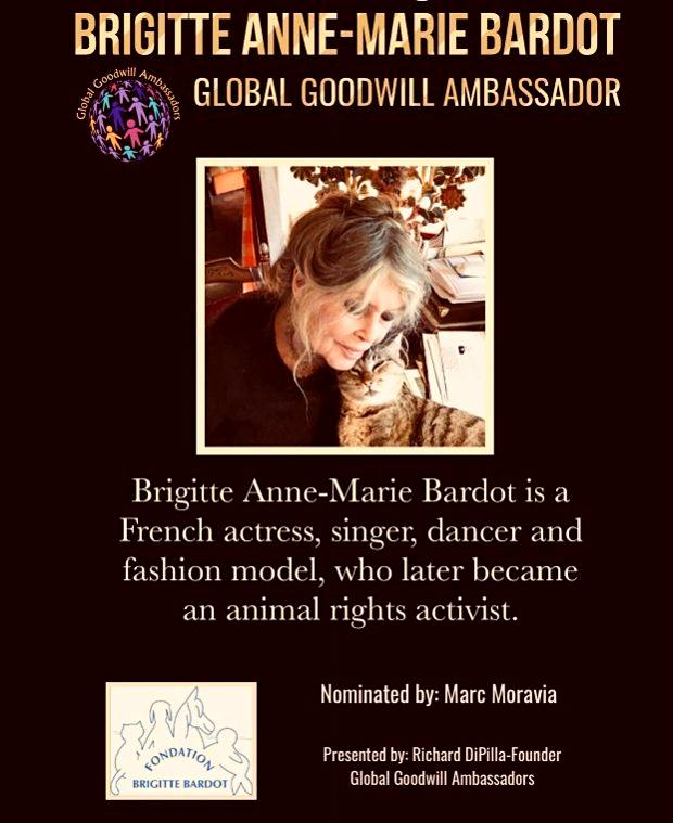 Brigitte Anne-Marie Bardot is a French actress - singer - dancer and fashion model who later became an animal activist - Global Goodwill Ambassadors GGA