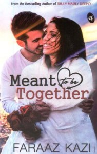 Bookcover of Meant to be Together by Faraaz Kazi