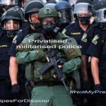 Privatise & militarise the police