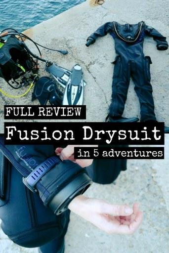 Full Review Fusion Drysuit in 5 scuba diving adventures