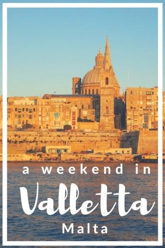 a weekend in Valletta Malta