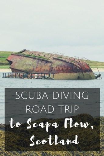 Scuba diving road trip to Scap Flow Orkney Scotland