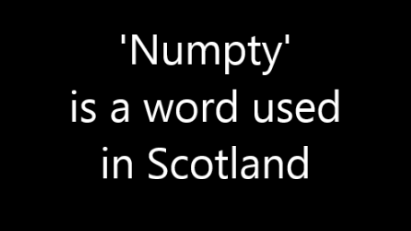 The Scottish word 'Numpty' – a video explanation.