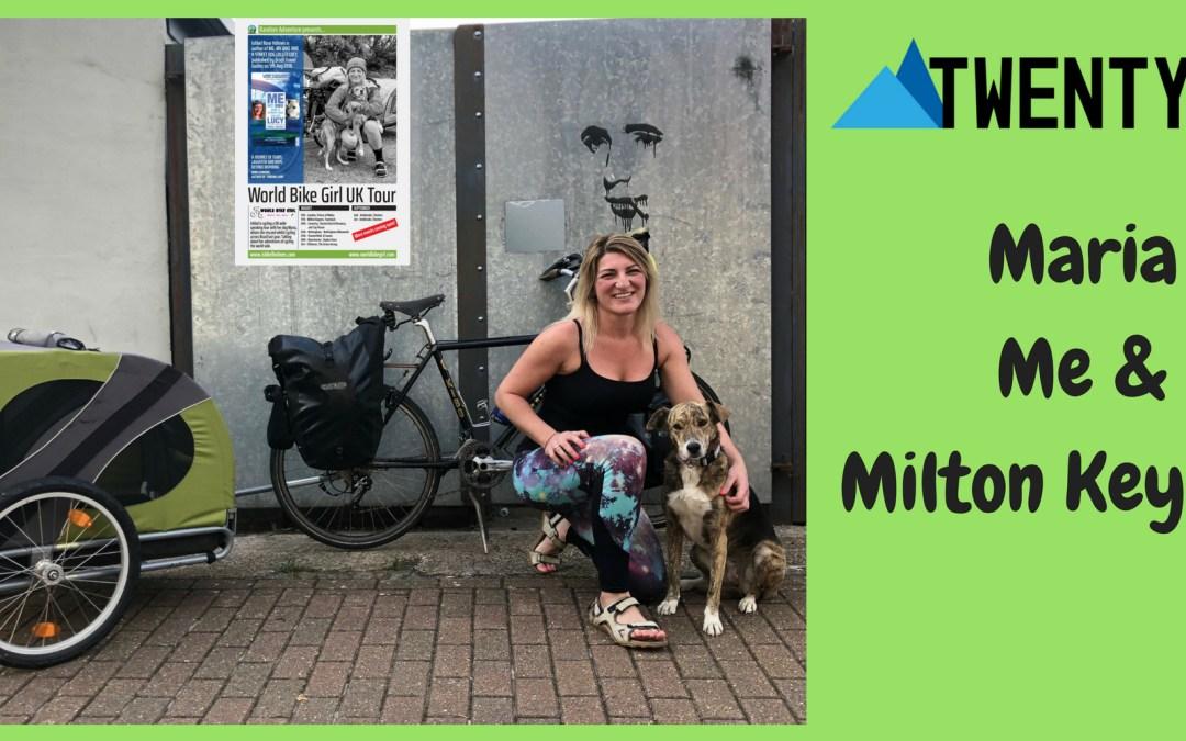 Maria, Me & Milton Keynes!