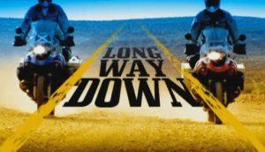 Long Way Round & Long Way Down