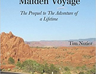 Maiden Voyage: The Prequel to The Adventure of a Lifetime