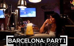 Barcelona Food Guide #1 | Let's Date Food