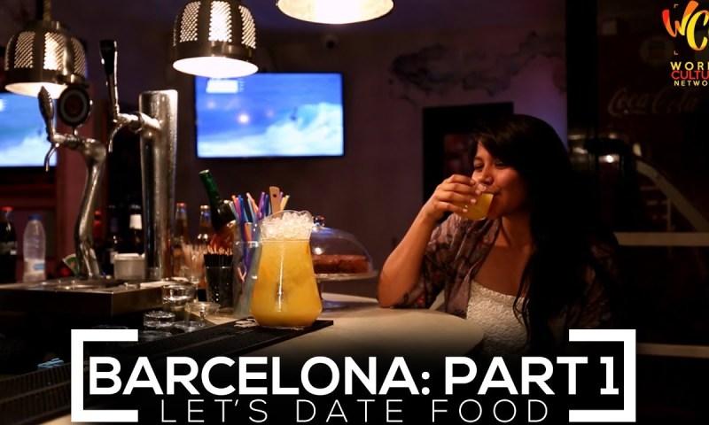 Barcelona Food Guide #1 | Let's Date Food