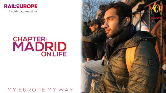 Chapter: Madrid On Life | My Europe, My Way