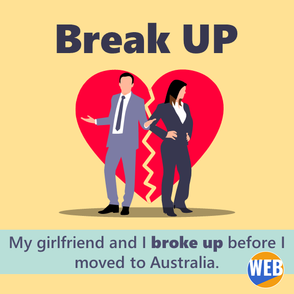 My girlfriend and I broke up before I moved to Australia.