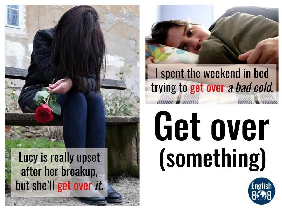 get over something/somebody