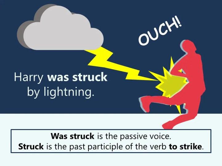 Harry was struck by lightning! Passive voice grammar.