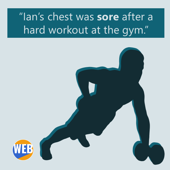 Ian's chest was sore after a hard workout at the gym.