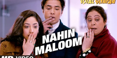 Nahi Maloom (Total Siyapaa) Video Song HD MP4 Free Download