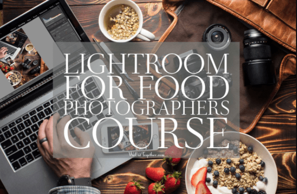 Lightroom For Food Photographers Course by Skyler Burt