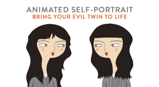 Animated Self-Portrai Bring Your Evil Twin to Life with Joy + Noelle