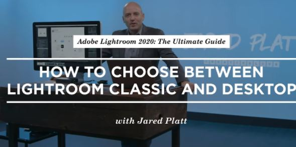 Adobe Lightroom 2020 The Ultimate Guide Bootcamp with Jared Platt
