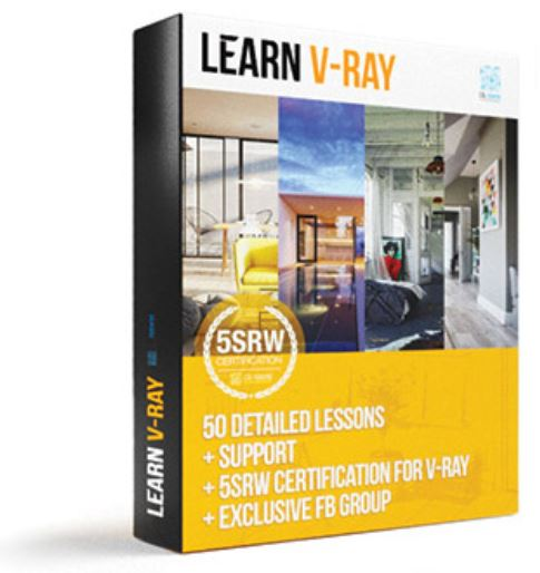 Learn V-ray – 5-Step Render Workflow (5SRW) Complete
