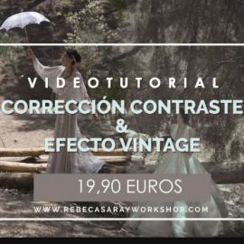 Rebeca Saray – Vintage Effect and Contrast Work (Video Tutorial)