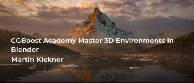 CGBoost – Academy Master 3D Environments in Blender By Martin Klekner