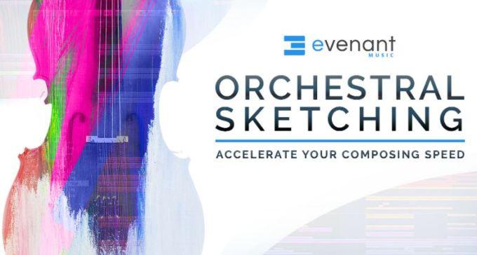 Evenant Orchestral Sketching