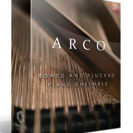 Fracture Sounds ARCO – Bowed & Plucked Piano Ensemble KONTAKT (premium)