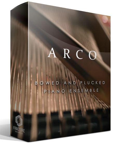 Fracture Sounds ARCO – Bowed & Plucked Piano Ensemble KONTAKT