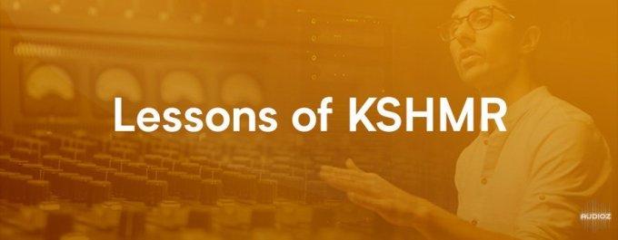 Dharma World Wide Lessons of KSHMR [TUTORiAL]