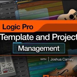MacProVideo Logic Pro 304 Logic Pro Templates and Project Management (premium)