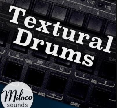 Miloco Sounds Textural Drums [WAV]