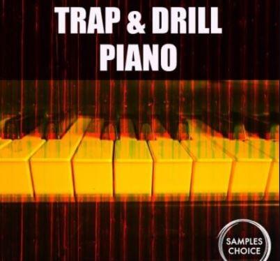Samples Choice Trap and Drill Piano [WAV]