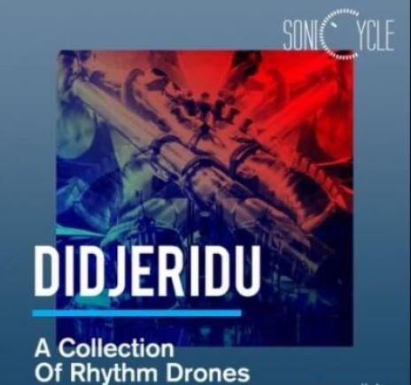 Sonicycle Didjeridu A Collection Of Rhythm Drones [WAV]