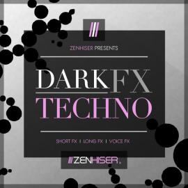 Zenhiser Dark Techno FX (Premium)