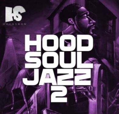 HOOKSHOW Hood Soul Jazz 2 [WAV]