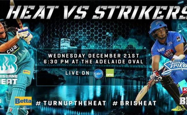 Adelaide Strikers Vs Brisbane Heat Score Updates Of Big